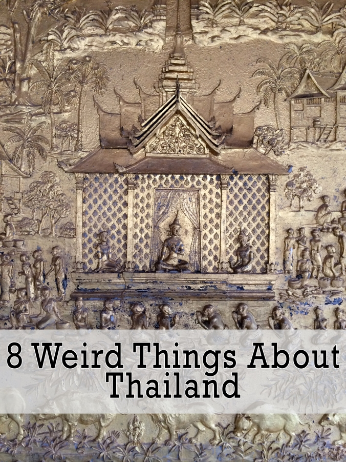 8 Weird Things About Thailand